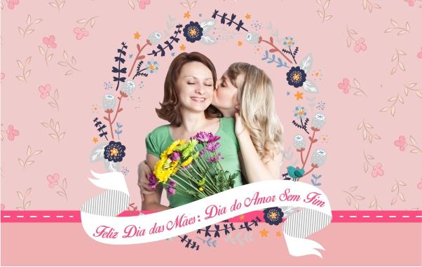Irmã Feliz Dia Das Mães: Feliz Dia Das Mães: Dia Do Amor Sem Fim!